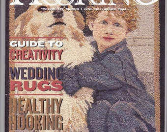 Rug Hooking Magazine Volume XVI, Number 1, June/July/August 2004 Softcover