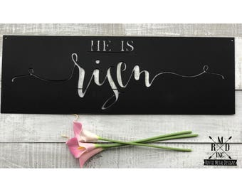 He is Risen Metal Sign ~ Black Finish