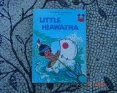 Walt Disney's Little Hiawatha - Book Club Edition - First American Edition - Sweet