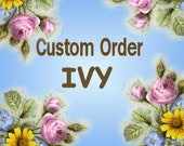 Special Order for Ivy