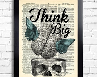 Think Big Inspirational Quote human anatomy brain human skull Art Print Wall Decor, Motivational Print, Present for Girlfriend, Decor 007