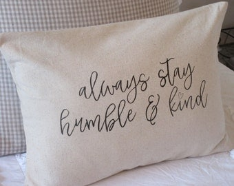 Humble and Kind Pillow Cover