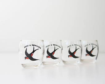 Vintage Just A Swallow Shot Glasses - Set of Four