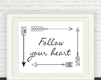 Follow Your Heart Arrow Print  // Instant download // Digital Download // Wall Art //  Black and White Nursery Art // Arrow Art