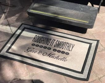 Roughing it Smoothly Door Mat