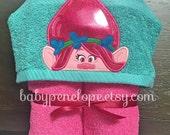 Trolls - Poppy-  Hooded Towel - Trolls Birthday gift - Trolls Theme - Trolls gift for girl - Personalized Christmas gift for girl