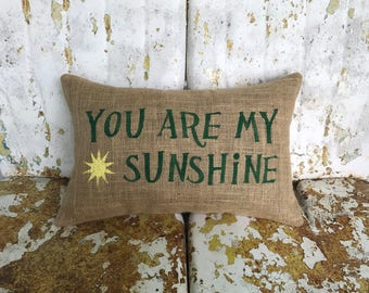 Cute and Fun You are My Sunshine Burlap Pillow Decorative Lumbar Throw Accent Pillow Custom Colors Available Teen Gift Home Decor Nursery