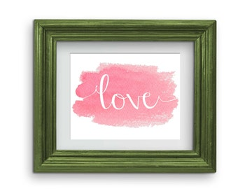 Pink Watercolor Love Print {Digital}