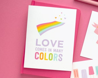Love Comes In Many Colors | Equality and Pride Love Greeting Card | Rainbow LGBTQ | Valentine's Day | A2 Size