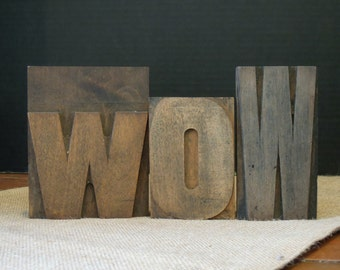 Vintage Large Wood Letters / Wood Letterpress / WOW / Wooden Letters Printing Blocks / Word Art / Vintage Vintage Printing Blocks