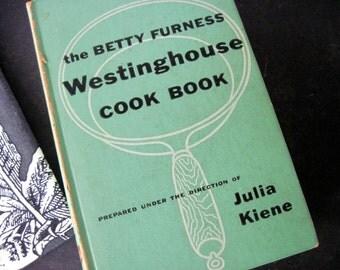 Furness Cook Book, Vintage Cookbook, 1st Edition Cookbook, Betty Furness Book, Westinghouse Book, Green Cook Book, 1954 Cookbook