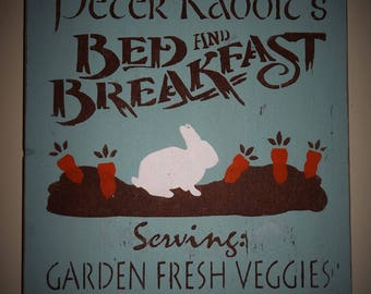Welcome To Peter Rabbit's Bed and Breakfast Easter Sign Decoration