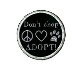 Don't shop, adopt, iron on patch