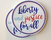 liberty and justical for all vinyl sticker for cars, laptops, water bottles