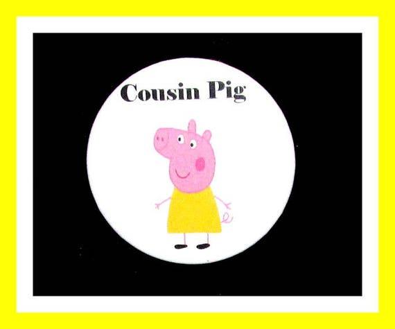 "Birthday Party Favor Button Pin,Cousin Pig,Boy Birthday Party,Girl Birthday Party,Pig Favors,Animal Theme Favors,Cartoon Pin,2.25"" Pin"