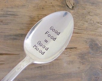Good Food Equals Good Mood Hand Stamped Spoon Hand Stamped Coffee Spoon