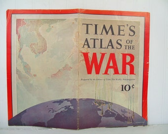 Time's Atlas of the War Booklet with 8 Maps in Full Color Double Page Fold Outs with Militarily & Economically Important Features Complete
