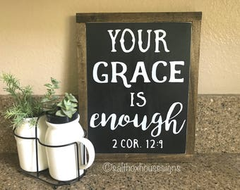 Your Grace is Enough Sign Ready to Ship