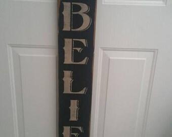 Primitive Believe Sign