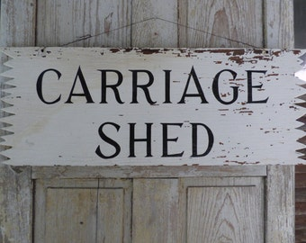 Country Rustic Wooden Carriage Shed Sign