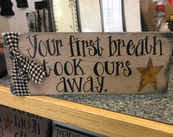 Your first breath... baby sign primitive
