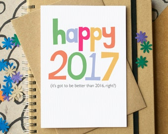 Funny New Year Card - Happy 2017 Card - New Year Card - Happy New Year Card - Funny 2017 Greetings Card - Belated Christmas Card