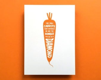 """Kitchen Art Print Carrot """"The only carrots that interest me are the number you get in a diamond"""", fits IKEA RIBBA frame 8x10"""" / 18 x 24 cm"""