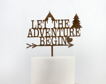 Let The Adventure Begin Cake Topper, You are my greatest Adventure, Wedding Cake Toppers, Baby Shower Decorations, Bridal Shower Decor