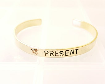 Be Present Bracelet, Buddhism Bracelet, Hand Stamped Bracelet
