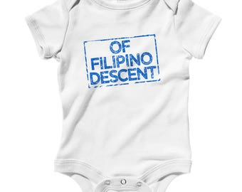Baby One Piece - Of Filipino Descent Infant Romper - NB 6m 12m 18m 24m - Proud Filipino  Baby, Pinoy Baby, Pilipinas Baby, Philippines Pride