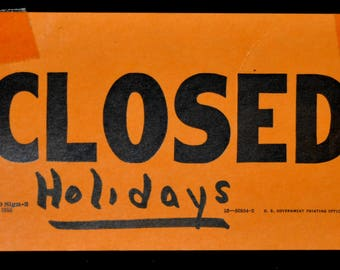 Vintage 1955 Post Office Department Sign-2 CLOSED - Used