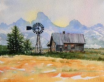 Watercolor ORIGINAL - Teton Valley - cabin, windmill, Grand Tetons, Idaho, farm
