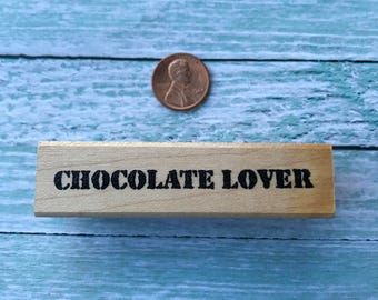 Chocolate Lover Rubber Stamp