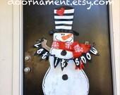 Door Hanger: Snowman, Christmas Decor, Christmas Door Hanger, Holiday Decor