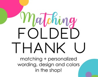 Folded Thank You Cards Custom Matching Coordinate for Baby Shower Birthday Party Wedding Bridal Shower Paper Stationery Printable or Printed
