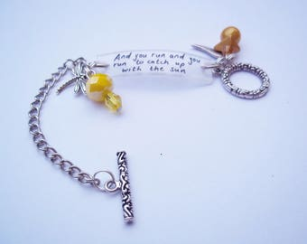 And you run and you run to catch up with the sun bracelet