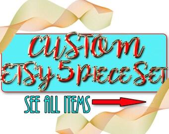 COMPLETE CUSTOM  ETSY Shop package, Custom Etsy Shop Package, Etsy Complete Set, Custom Banner, Etsy Shop Package