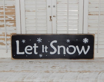 Christmas Sign Let It Snow Sign Rustic Signs Country Christmas Decor