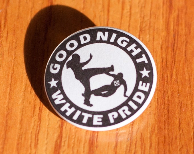 "Goodnight White Pride - 1.25"" Pinback Button"