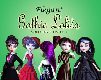 Elegant Gothic Lolita Dress Pattern value bundle for Petite Slimline Doll: Monster High, Ever After High, Dal, Obitsu & DC Super Hero Girls
