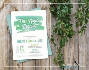Printable Rehearsal Dinner Invitation - Modern Watercolor The Night Before Rehearsal Invitation, Modern Mint Green Invitation - Custom Color