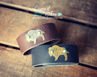 Rustic Leather Cuff - Stay Wild, Buffalo, Bison, Turquoise