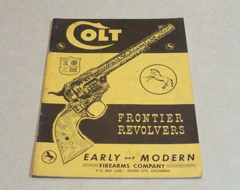 Vintage Original 1950's Early and Modern Firearms Company Colt Catalog, Studio City California