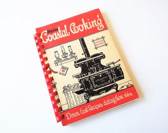 Vintage Maine Cookbook, Maine Coastal Cooking 1963 Courier Gazette Recipe Book, Rockland Maine, Down East Recipes from 1664, Antique Recipes