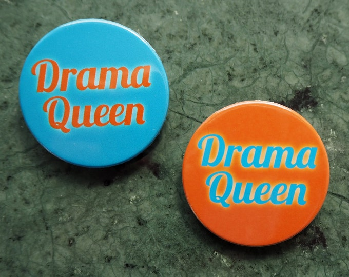 Pinback Button Drama Queen, Ø 1.5 Inch Badge, fun, whimsical, bride, orange, cyan