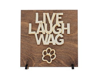 Dog Quote Gift - Dog Sign Decor - Country Decor - Laser Cut Wood Sign - Birch Wood - Animal Lovers Gift - Pet Lovers Gift -  Dog Wall Art