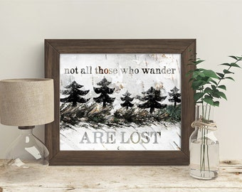 Not All Those Who Wander Are Lost - Birch Wood Texture Look - Frame Not Included