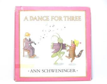 A Dance for Three by Ann Schweninger 1979 Vintage Children's Wordless Picture Book