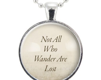 Not All Who Wander Are Lost, Inspirational Quote Necklace (0879S25MMBC)