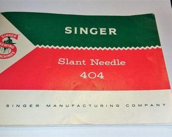 SINGER Sewing Machine Slant Head 404 Instruction Manual dated 1958